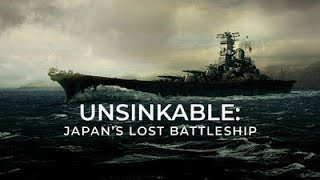 Unsinkable: Japans Lost Battleship (2020) Full Movie - HD 720p